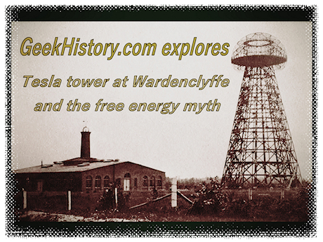 Tesla tower at Wardenclyffe and the free energy myth
